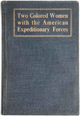 Book, Two Colored Women with the American Expeditionary Forces