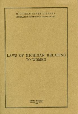 Booklet, Laws of Michigan Relating to Women