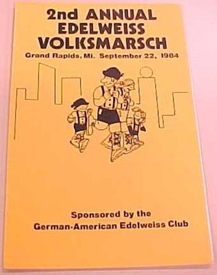 Booklet, 2nd Annual Edelweiss Volksmarch, Grand Rapids, Mi, September 22, 1984