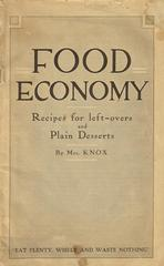 Booklet, 'food Economy, Recipes For Left-overs & Plain Desserts'