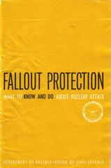 Booklet. Fallout Protection, What To Know And Do About Nuclear  Attack