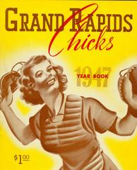 Booklet, Grand Rapids Chicks 1947 Year Book, All-American Girls Baseball League Archival Collection #66