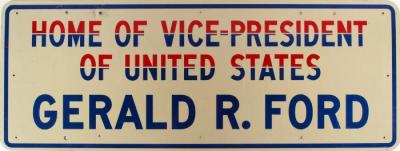 Sign, 'home Of Vice-president Of United States, Gerald R. Ford'