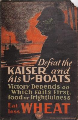 Poster, Defeat The Kaiser And His U-boats, Eat Less Wheat