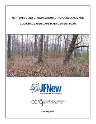 Book, Norton Mound Group National Historic Landmark Cultural Landscape Management Plan