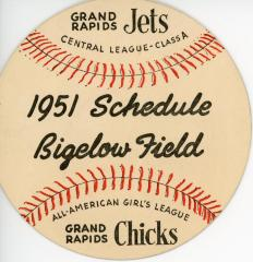 "Baseball Schedule, Bieglow Field, 1951, Grand Rapids Chicks And Grand Rapids Jets Central League Class A"" Men's Team"